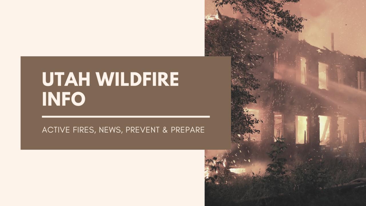 Utah Wildfire Info